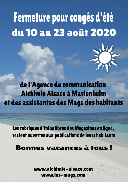 2020 08 10 conges d ete 2020 agence alchimie alsace et les mags