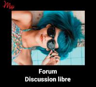 Forum discussion libre